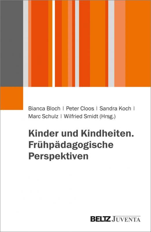 Cover-Bild Kinder und Kindheiten. Frühpädagogische Perspektiven
