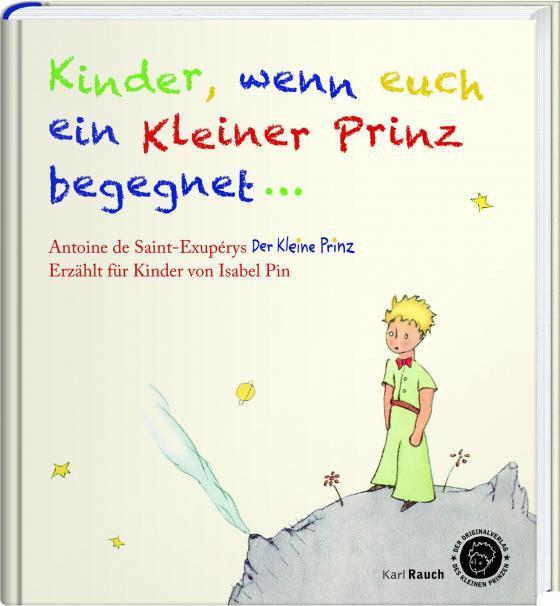 Cover-Bild Kinder, wenn euch ein Kleiner Prinz begegnet
