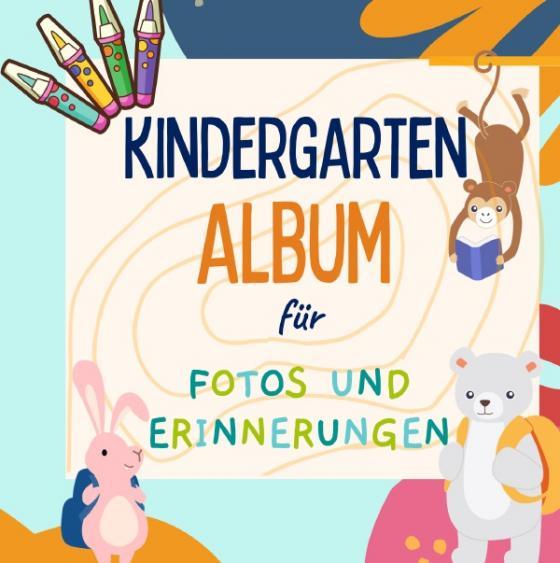 Cover-Bild Kindergarten Album für Fotos und Erinnerungen