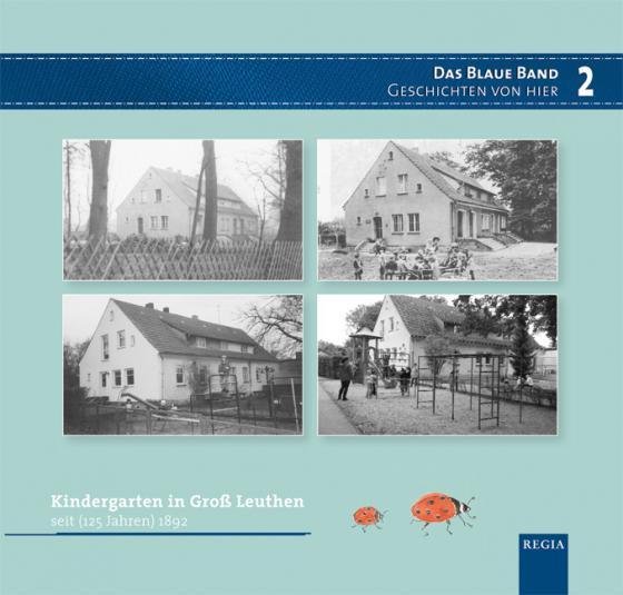 Cover-Bild Kindergarten in Groß Leuthen seit 1892