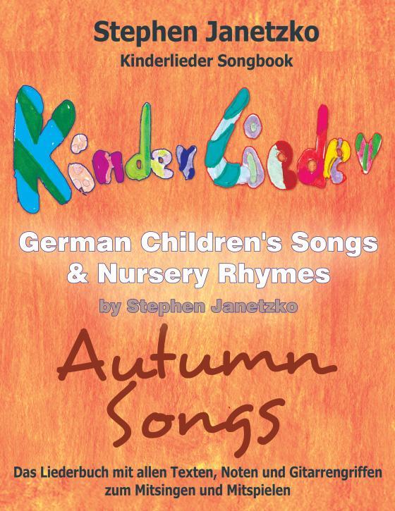Cover-Bild Kinderlieder Songbook - German Children's Songs & Nursery Rhymes - Autumn Songs
