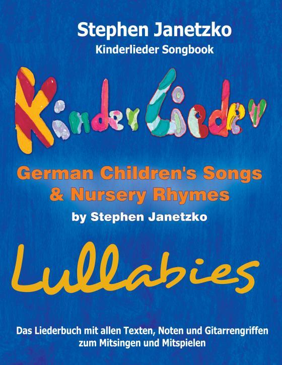 Cover-Bild Kinderlieder Songbook - German Children's Songs & Nursery Rhymes - Lullabies