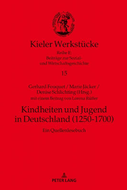 Cover-Bild Kindheiten und Jugend in Deutschland (1250-1700)