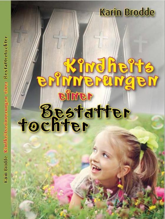 Cover-Bild Kindheitserinnerungen einer Bestattertochter