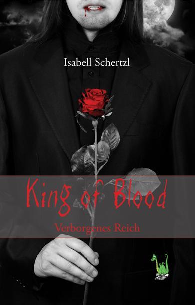 Cover-Bild King of Blood - Verborgenes Reich