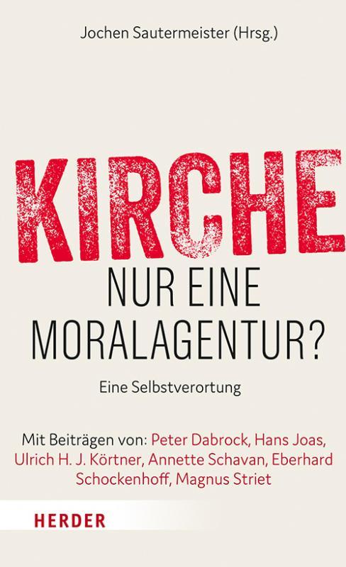 Cover-Bild Kirche - nur eine Moralagentur?