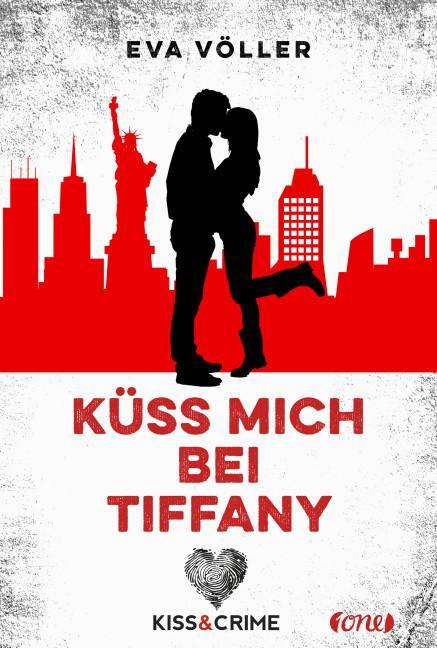 Cover-Bild Kiss & Crime - Küss mich bei Tiffany