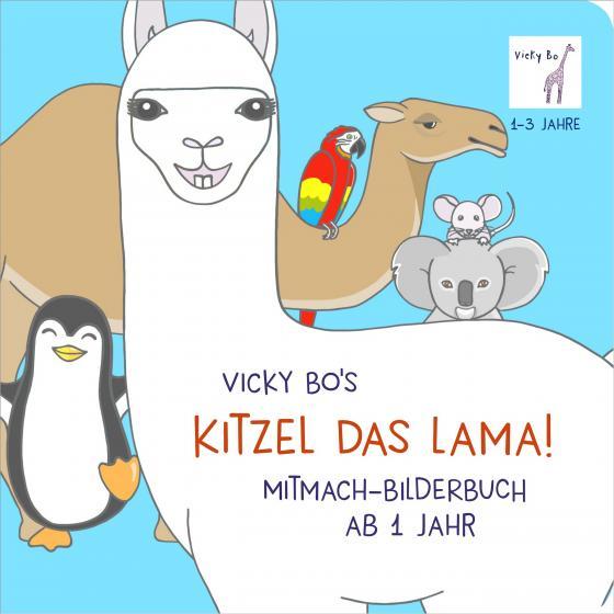 Cover-Bild Kitzel das Lama! Mitmach-Bilderbuch ab 1 Jahr