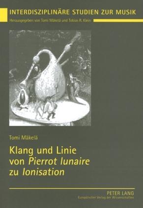 Cover-Bild Klang und Linie von «Pierrot lunaire» zu «Ionisation»