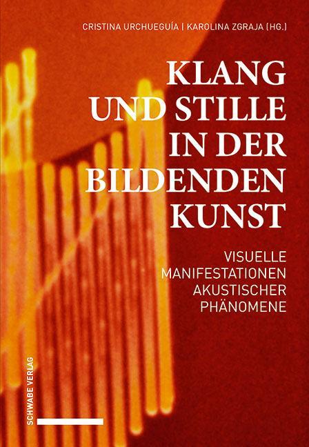 Cover-Bild Klang und Stille in der Bildenden Kunst