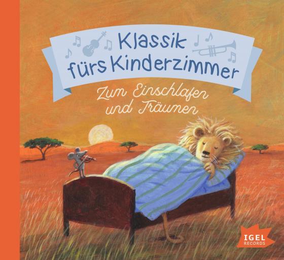 Cover-Bild Klassik fürs Kinderzimmer. Zum Einschlafen und Träumen