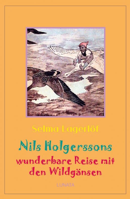 Cover-Bild Klassiker der Kinder- und Jugendliteratur / Nils Holgerssons wunderbare Reise mit den Wildgänsen