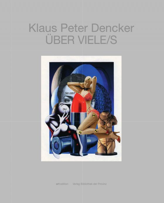 Cover-Bild Klaus Peter Dencker – ÜBER VIELE/S