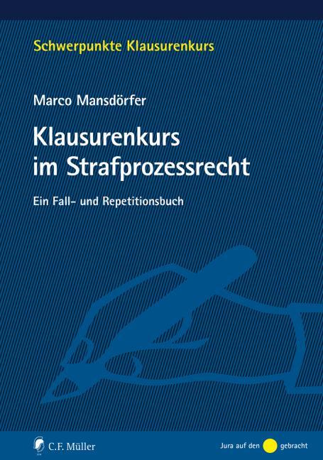 Cover-Bild Klausurenkurs im Strafprozessrecht