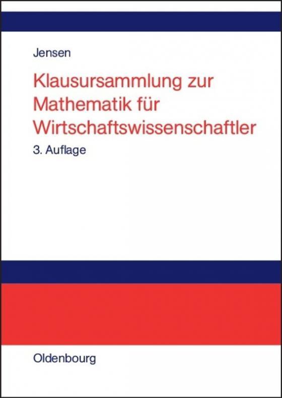 Cover-Bild Klausursammlung zur Mathematik für Wirtschaftswissenschaftler
