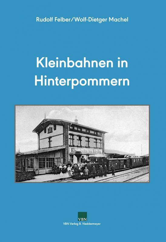 Cover-Bild Kleinbahnen in Hinterpommern