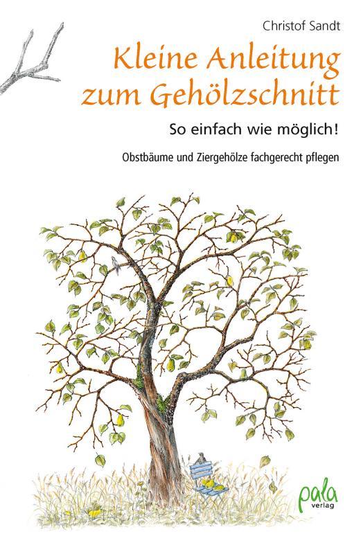 Cover-Bild Kleine Anleitung zum Gehölzschnitt