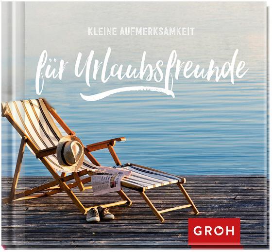 Cover-Bild Kleine Aufmerksamkeit für Urlaubsfreunde