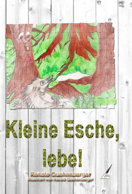 Cover-Bild Kleine Esche, lebe!