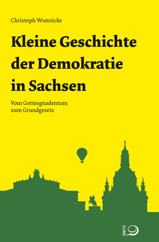 Cover-Bild Kleine Geschichte der Demokratie in Sachsen