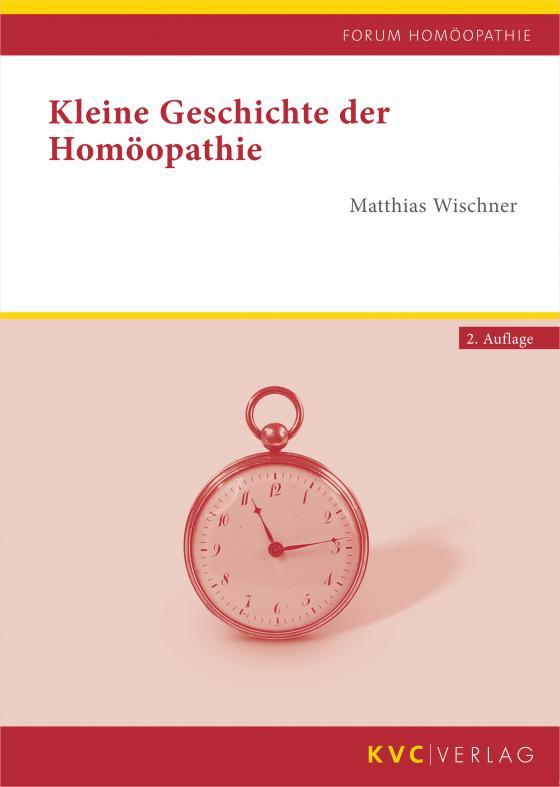 Cover-Bild Kleine Geschichte der Homöopathie
