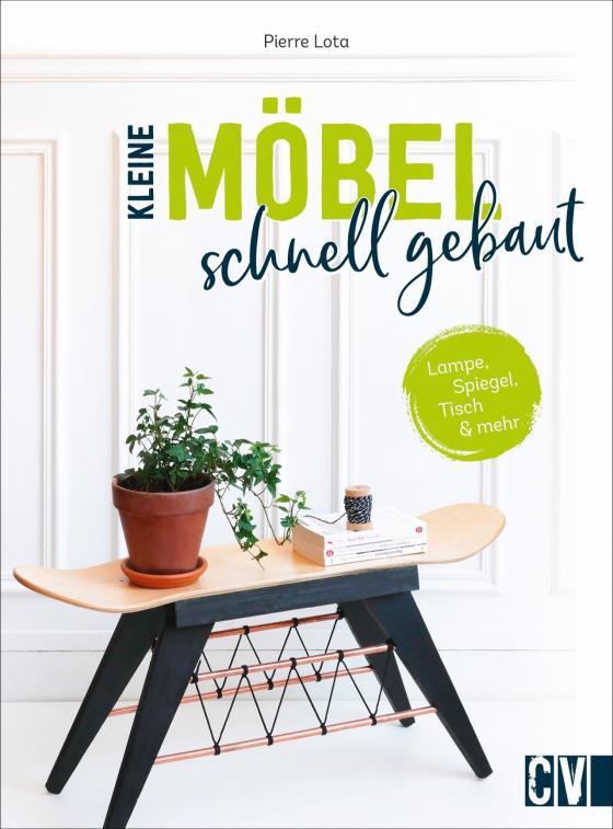 Cover-Bild Kleine Möbel schnell gebaut