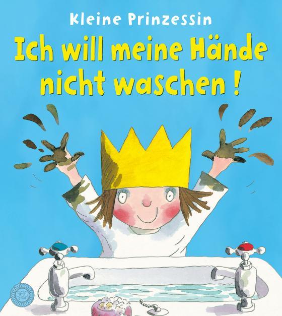 Cover-Bild Kleine Prinzessin - Ich will meine Hände nicht waschen!