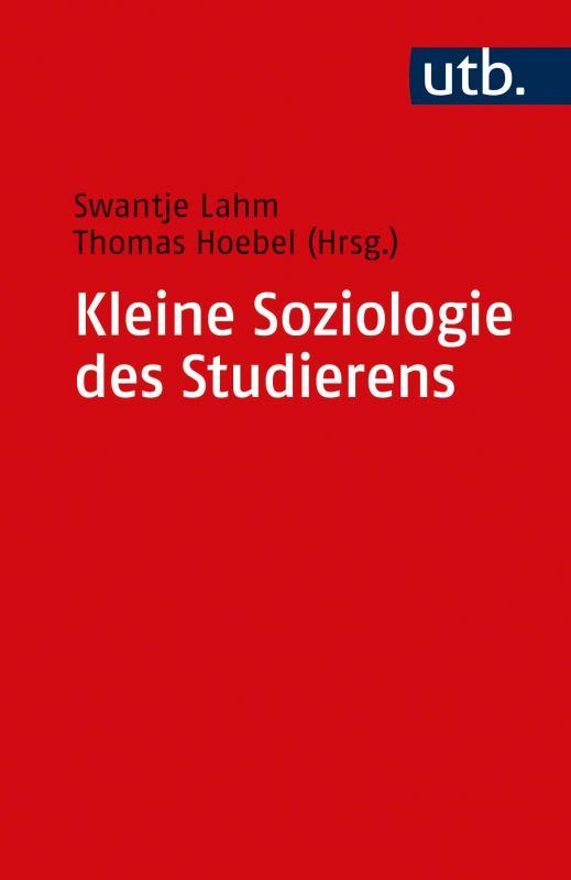 Cover-Bild Kleine Soziologie des Studierens