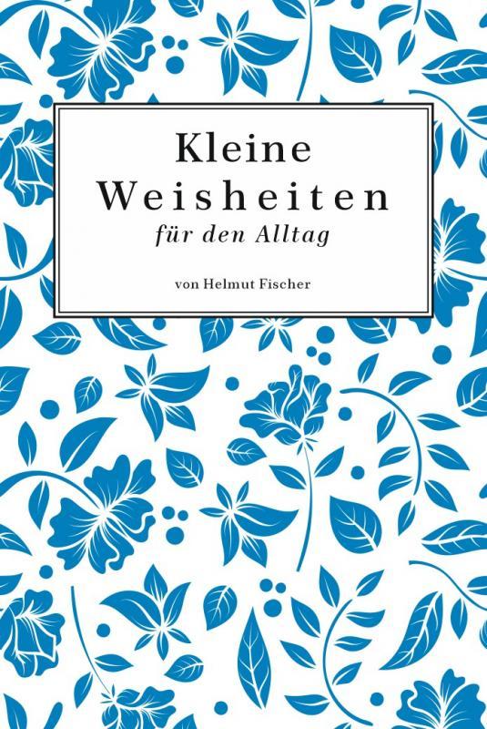 Cover-Bild Kleine Weisheiten