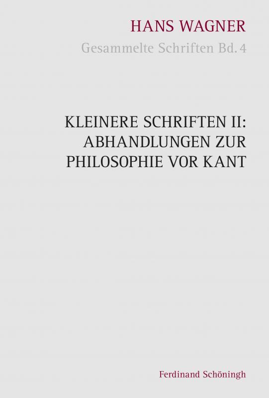 Cover-Bild Kleinere Schriften II: Abhandlungen zur Philosophie vor Kant