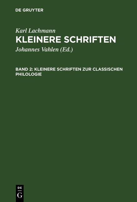 Cover-Bild Kleinere Schriften / Kleinere Schriften zur classischen Philologie