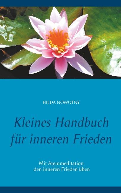 Cover-Bild Kleines Handbuch für inneren Frieden