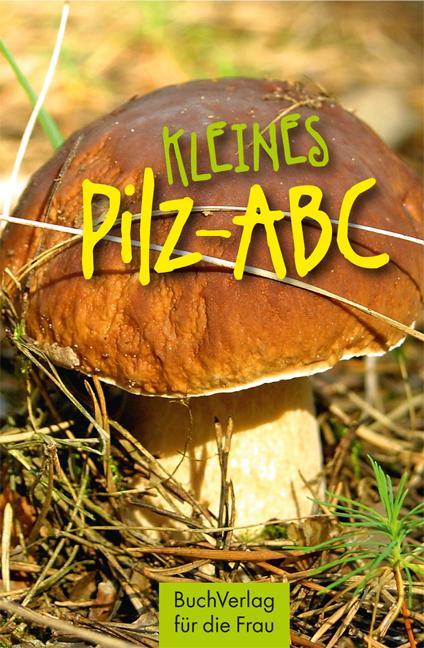 Cover-Bild Kleines Pilz-ABC