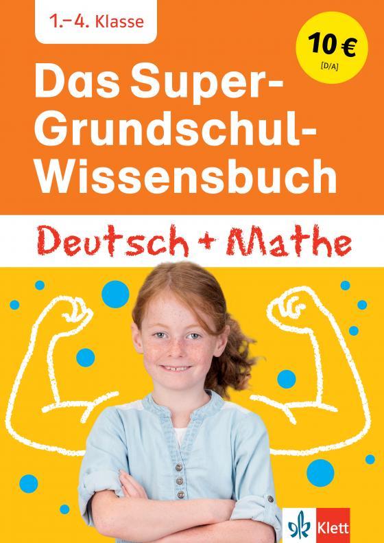 Cover-Bild Klett Das Super-Grundschul-Wissensbuch Deutsch und Mathematik 1. - 4. Klasse