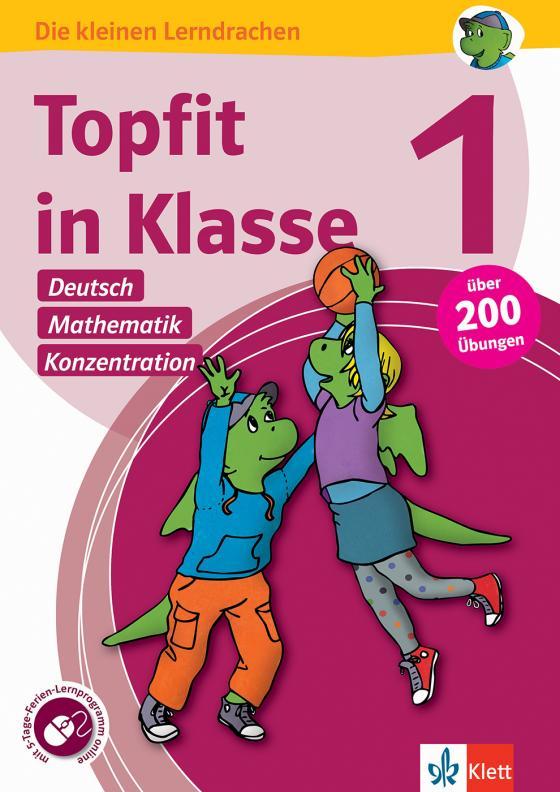 Cover-Bild Klett Topfit in Klasse 1 - Deutsch, Mathematik und Konzentration