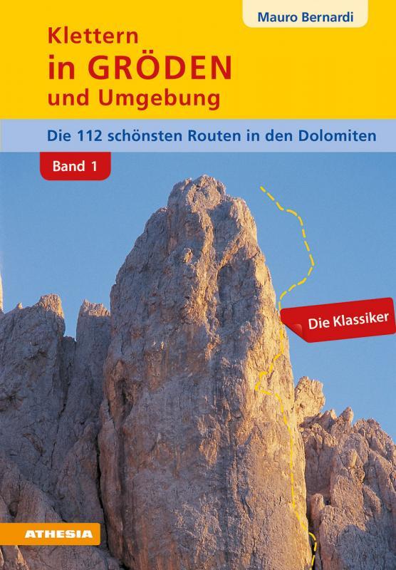 Cover-Bild Klettern in Gröden und Umgebung - Dolomiten Band 1