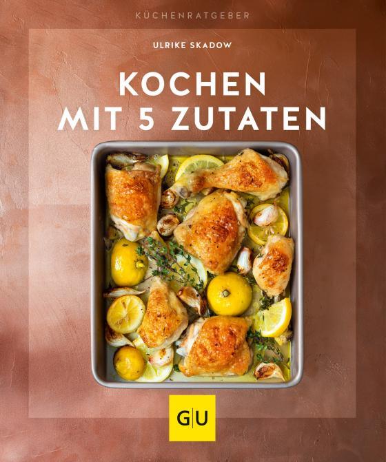 Cover-Bild Kochen mit 5 Zutaten