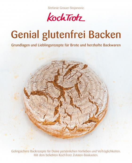 Cover-Bild KochTrotz - Genial glutenfrei Backen