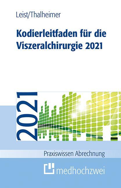 Cover-Bild Kodierleitfaden für die Viszeralchirurgie 2021