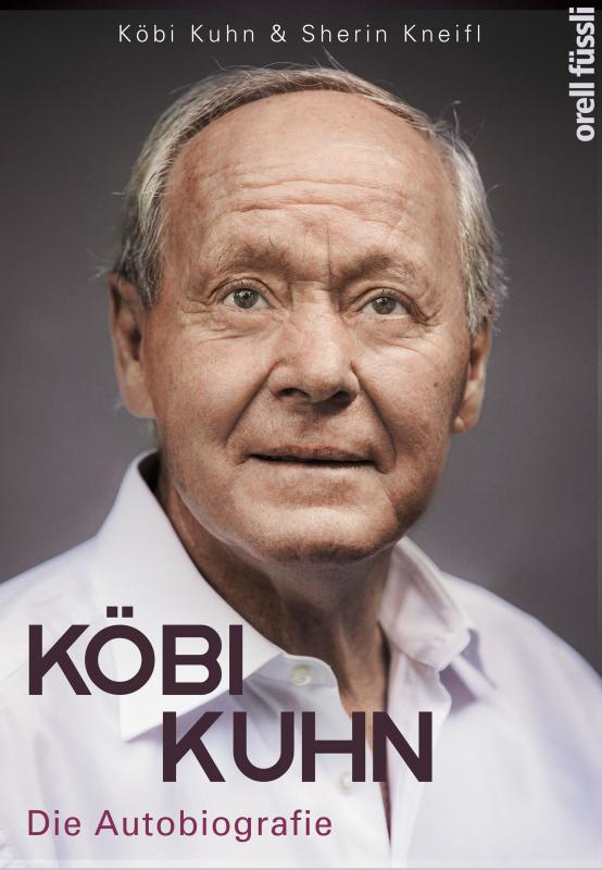 Cover-Bild Köbi Kuhn. Die Autobiografie