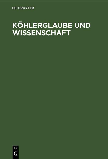 Cover-Bild Köhlerglaube und Wissenschaft
