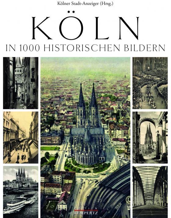 Cover-Bild Köln in 1000 historischen Bildern