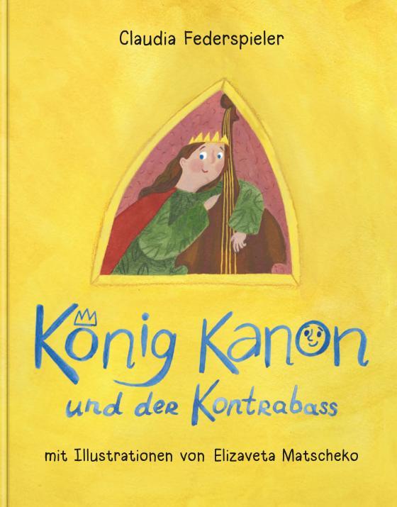 Cover-Bild König Kanon und der Kontrabass