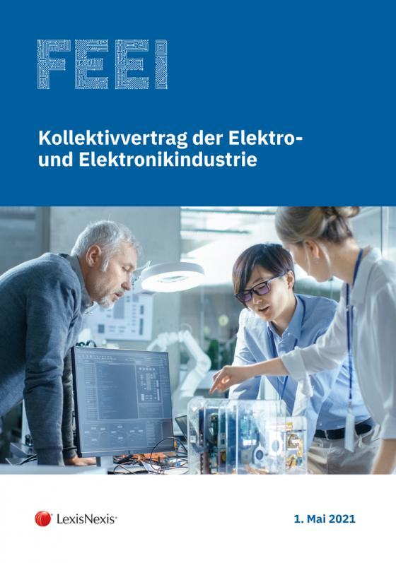 Cover-Bild Kollektivvertrag der Elektro- und Elektronikindustrie 2021