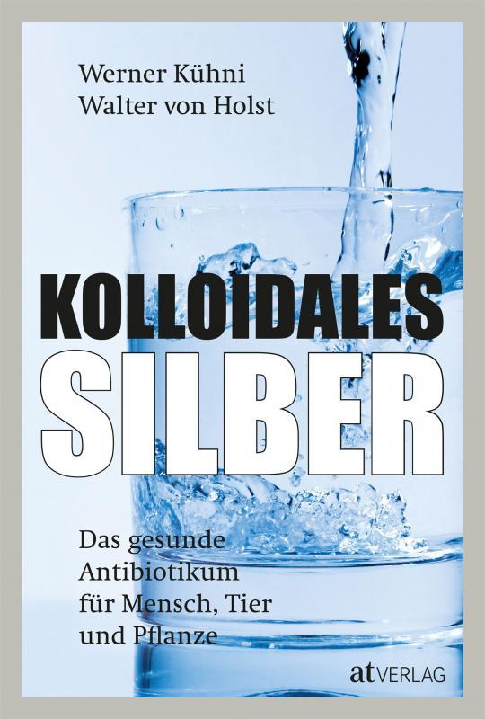 Cover-Bild Kolloidales Silber
