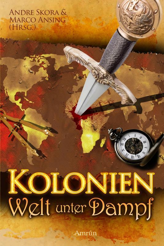 Cover-Bild Kolonien - Welt unter Dampf