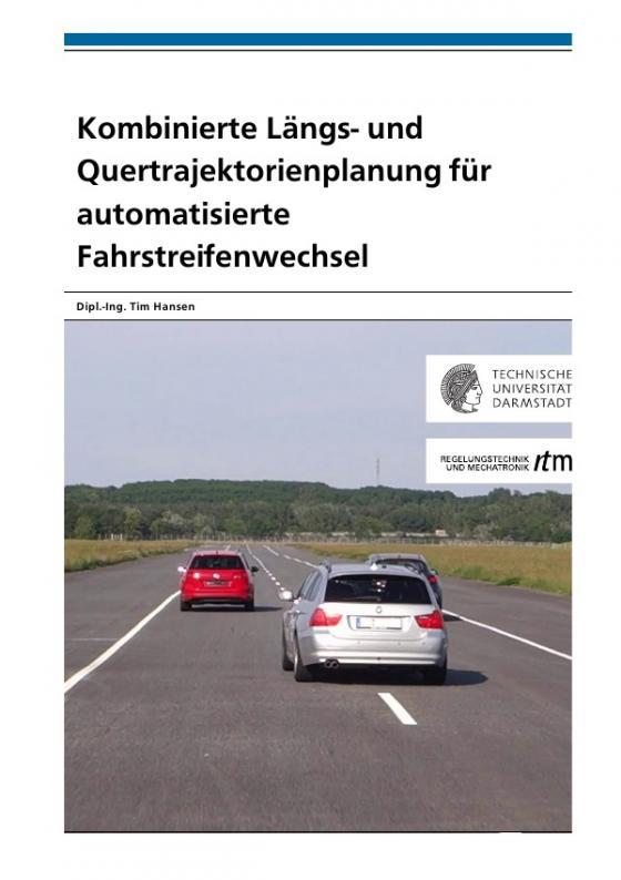 Cover-Bild Kombinierte Längs- und Quertrajektorienplanung für automatisierte Fahrstreifenwechsel