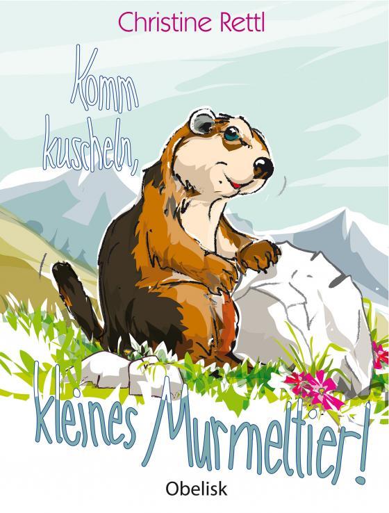 Cover-Bild Komm kuscheln, kleines Murmeltier!