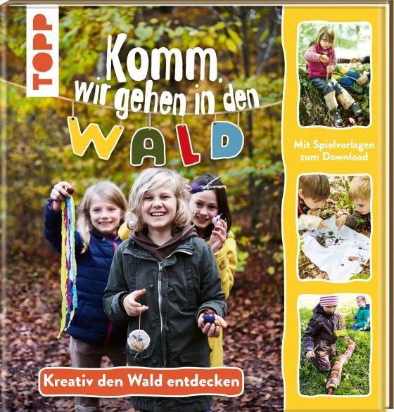 Cover-Bild Komm, wir gehen in den Wald