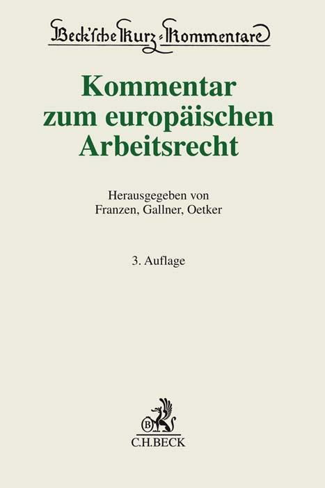Cover-Bild Kommentar zum europäischen Arbeitsrecht